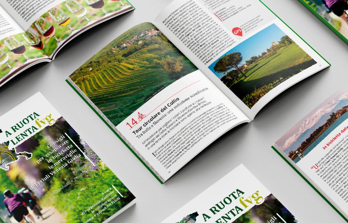 Pordenone Turismo, Armonie e sapori del Friuli. A ruota lenta FVG